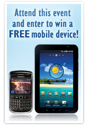 Attend this event and enter to win a FREE mobile device!